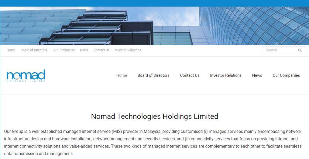 马来西亚互联网管理服务商 Nomad Technologies,来自马六甲,递交招股书、拟香港创业板上市